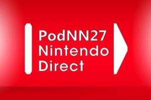 1501-18 PodNN 27 Nintendo Direct