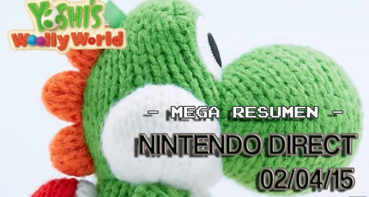 1504-02 Resumen Nintendo Direct 02-04-15