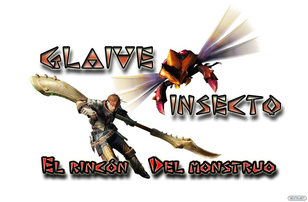 El Rincón del Monstruo - Glaive Insecto