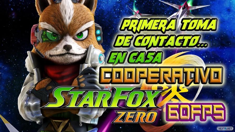 Star Fox Zero Primera toma de contacto en casa cooperativo 60FPS