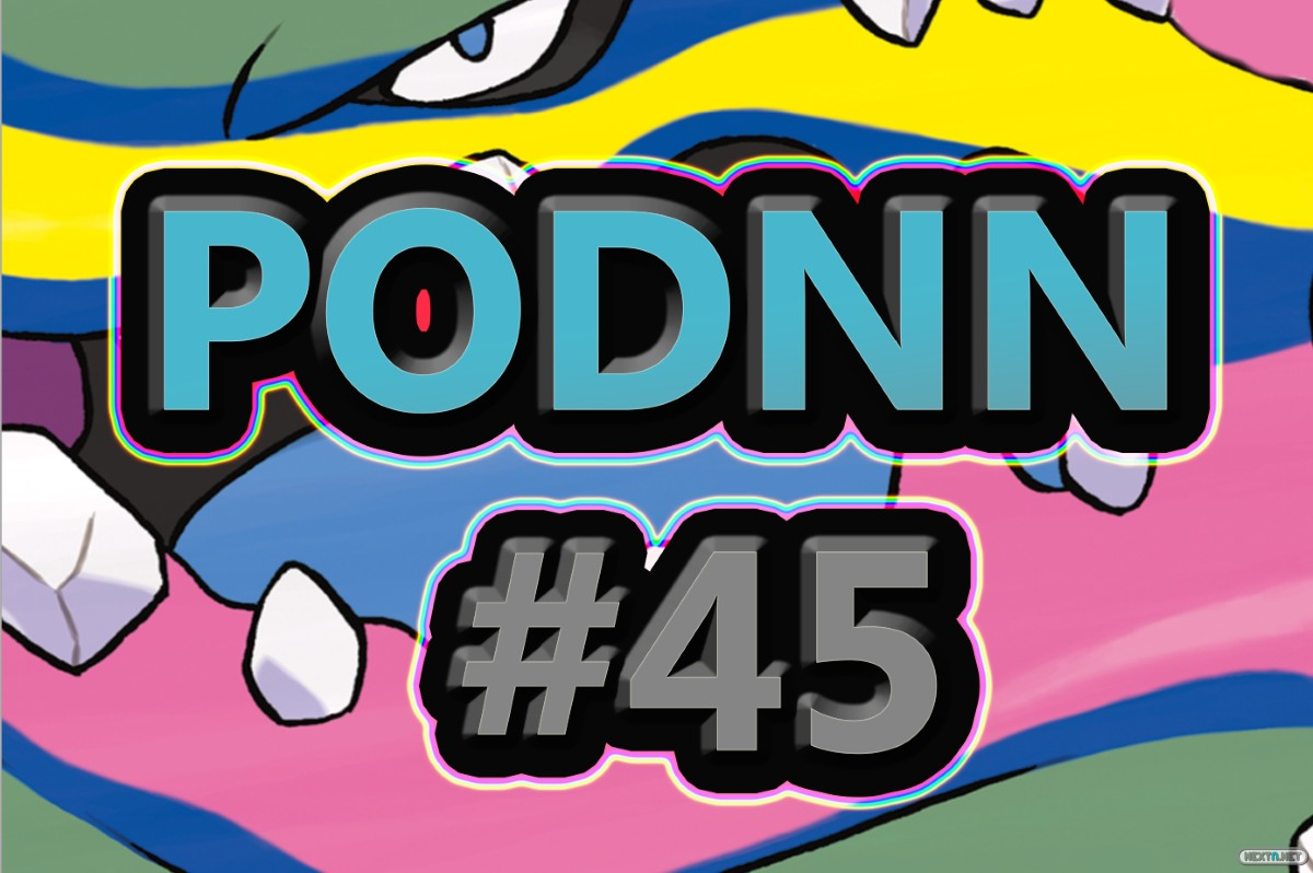 PodNN45 podcast NextN Nintendo NX