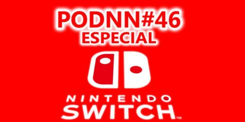 PodNN46 Especial Nintendo Switch