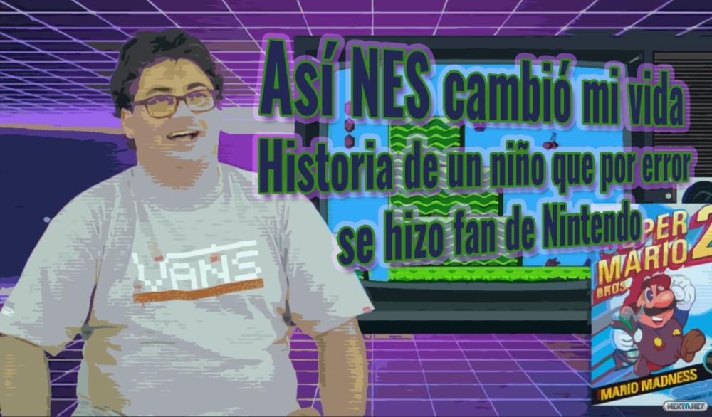 Asi NES cambió mi vida