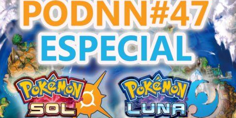 PodNN47 Especial Pokémon Sol y Luna