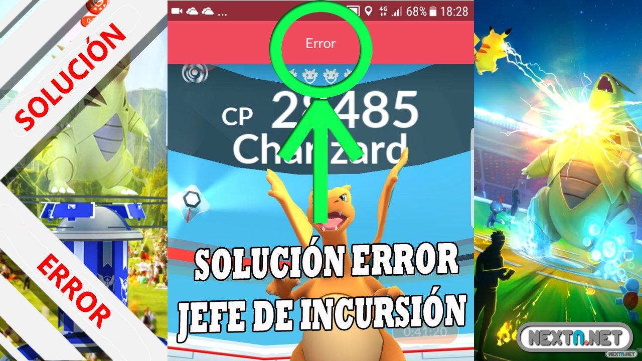 Solución Error Pokémon GO Jefe Incursión