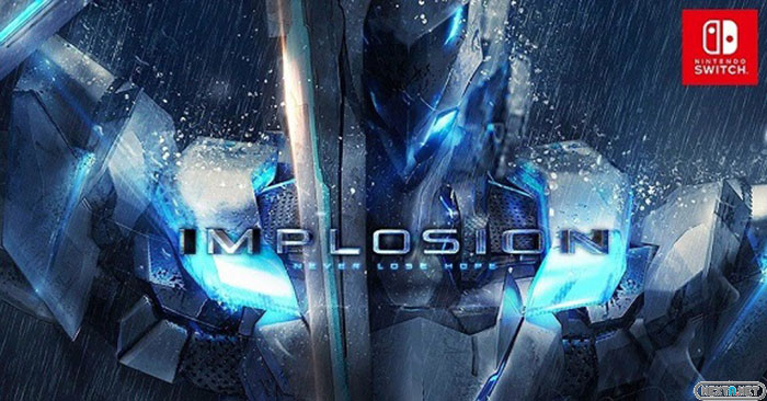 Implosion Never Lose Hope Switch