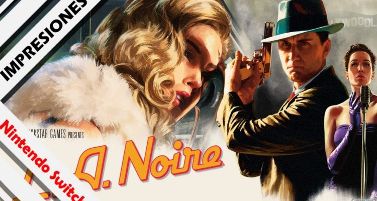 L.A. Noire impresiones Nintendo Switch