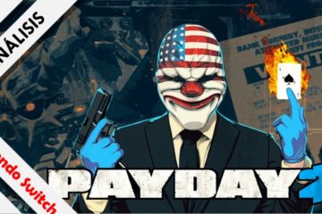 Análisis Payday 2 Nintendo Switch