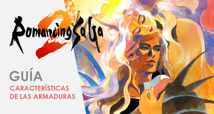 Guía de Armaduras Romancing SaGa 2 Nintendo Switch