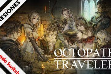 Octopath Traveler impresiones finales