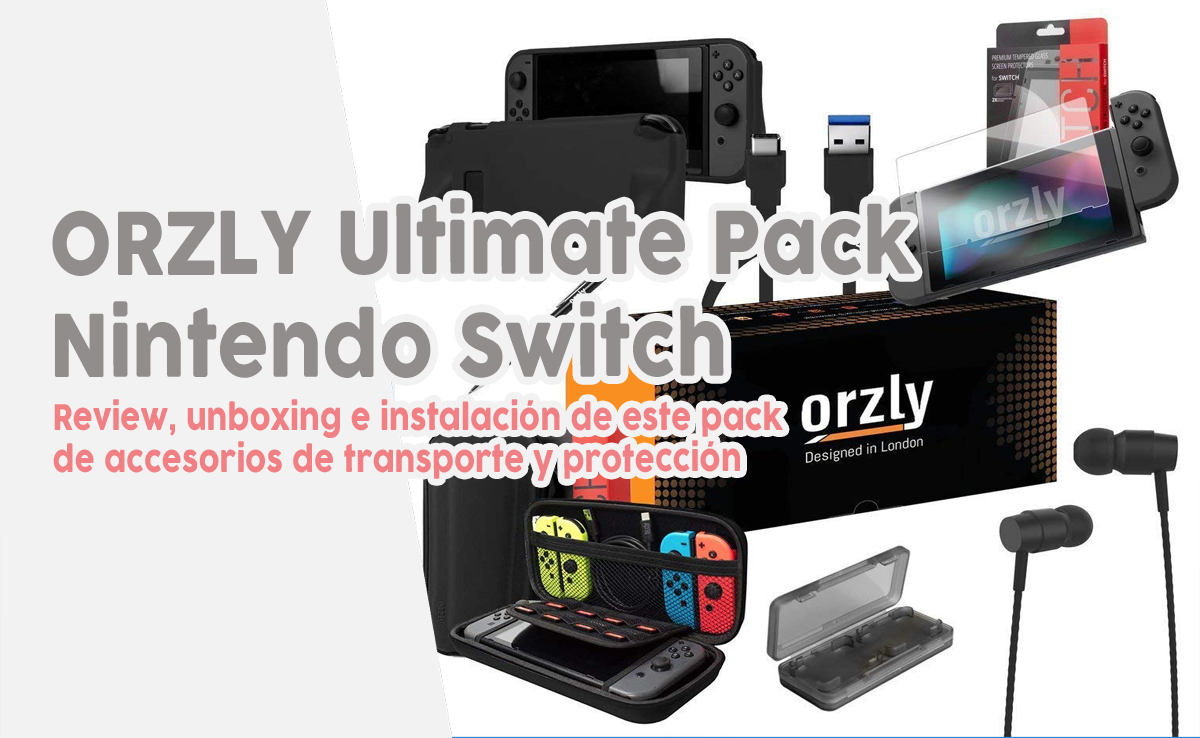 Comparativa review ORZLY Ultimate Pack funda Nintendo Switch