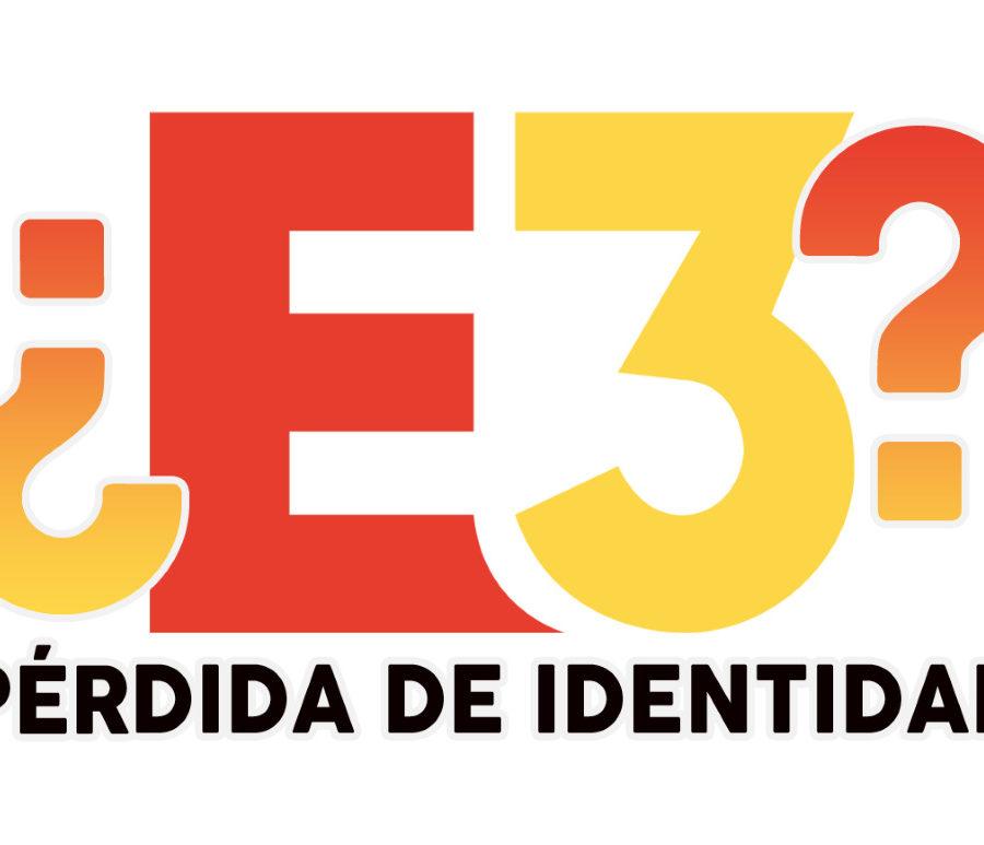 E3 2019 opinión identidad