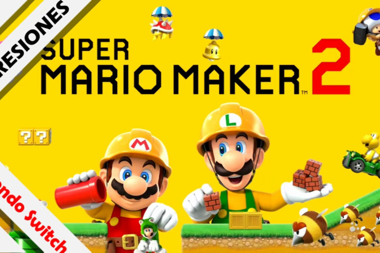 Impresiones Super Mario Maker 2 Avance