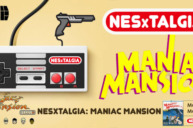 NESxtalgia Maniac Mansion