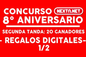 CONCURSO #8AniversarioNextN ganadores diigitales 1/2