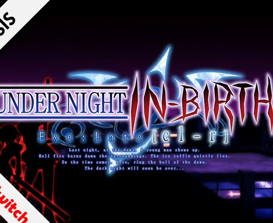 Under Night In-Birth Exe: Late [CL-R]