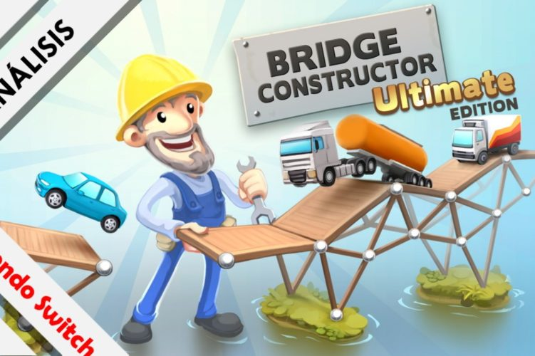 Bridge Constructor Ultimate Editon